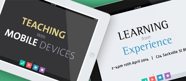 [Past Event] Teaching with Mobile Devices – Learning from Experience