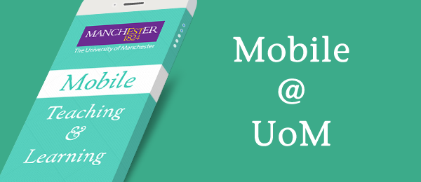 [M-Article Series] Surveying the Mobile Landscape at Manchester University